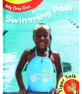 My Day Out at the Swimming Pool (Tiger Talk)