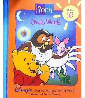 Owl's World (Disney's Out & About With Pooh, Vol. 18.)