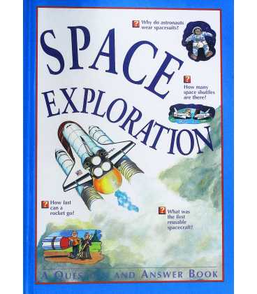Space Exploration (A Question And Answer Book)