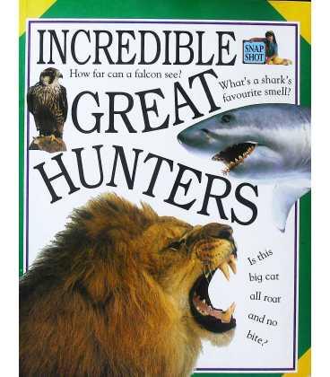 Incredible Great Hunters