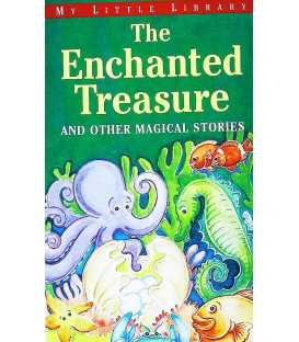 The Enchanted Treasure and Other Magical Stories