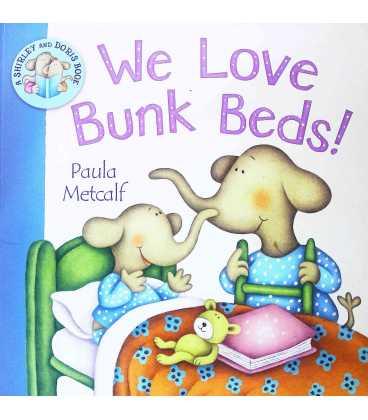 We Love Bunk Beds!