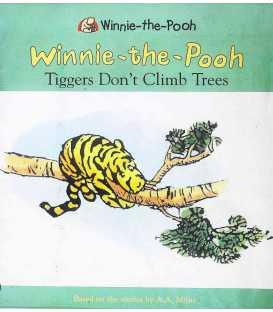 Tiggers Don't Climb Tree (Winnie the Pooh Stories)