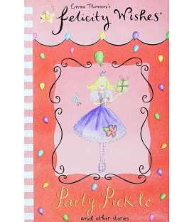 Party Pickle and Other Stories (Felicity Wishes)