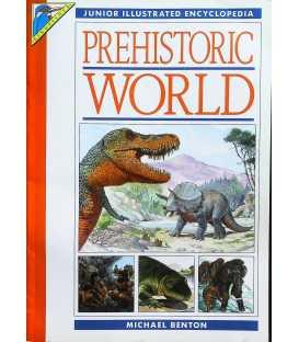 Prehistoric World (Junior Illustrated Encyclopaedia)