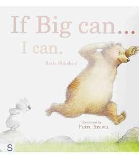 If Big can... I can.