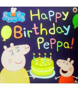 Happy Birthday Peppa! (Peppa Pig)
