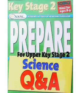 Prepare for Upper Key Stage 2 Science Q and A