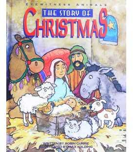 The Story of Christmas (Eyewitness Animals)