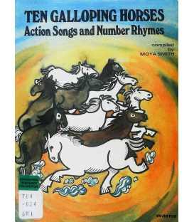 Ten Galloping Horses