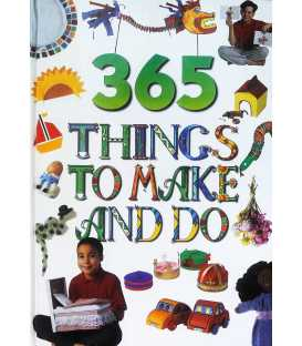 365 Things to Make and Do