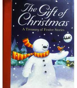 The Gift of Christmas (A Treasury of Festive Stories)