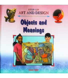 Objects and Meanings (Step-Up Art and Design)