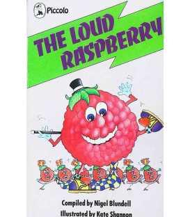 The Loud Raspberry