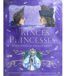 Princes and Princesses (Seven Tales of Enchantment)
