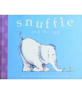 Snuffle and the Egg