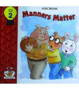 Manners Matter (Arthurs Family Values : Being Polite 2)