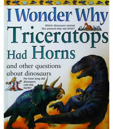 I Wonder Why Triceratops Had Horns and Other Questions About Dinosaurs (I Wonder Why)