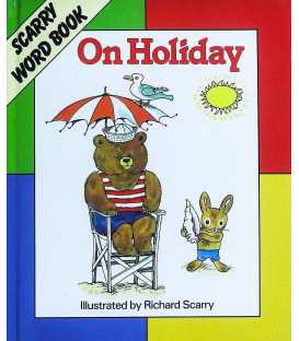 On Holiday (Scarry Word Book)