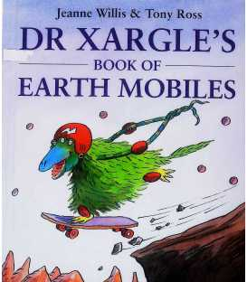 Dr. Xargle's Book of Earth Mobiles