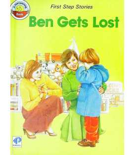 Ben Gets Lost (A First Learning Book)