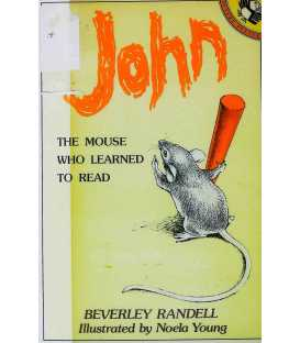 John The Mouse Who Learned to Read