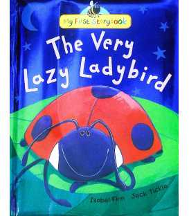 The Very Lazy Ladybird (My First Storybook)
