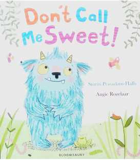Don't Call Me Sweet