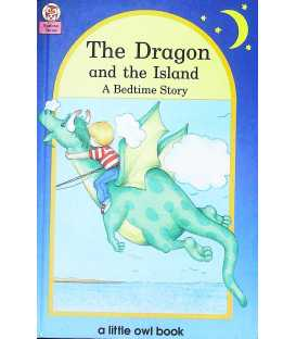 The Dragon and the Island (Little Owl Books)