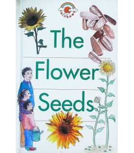 The Flower Seeds (Red Rainbows)