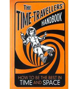 The Time-Travellers' Handbook