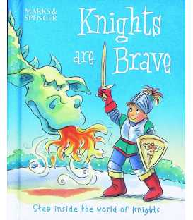 Knights Are Brave