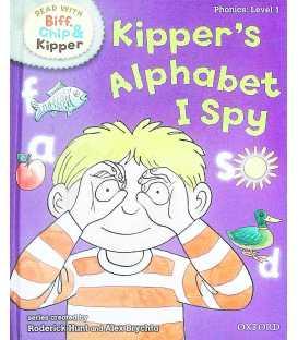 Kipper's Alphabet I Spy (Read With Biff, Chip & Kipper : Level 1)