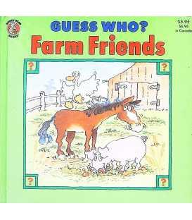 Farm Friend's (Guess Who? )