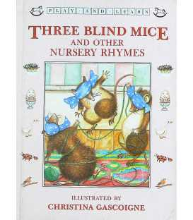 Three Blind Mice and Other Nursery Rhymes (Play and Learn)