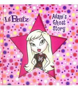 Ailani's Ghost Story (Lil Bratz)