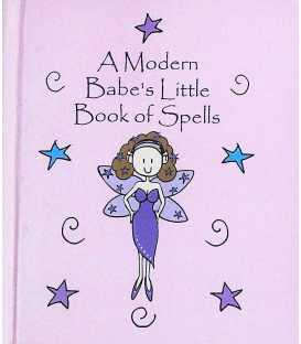 A Modern Babe's Little Book of Spells