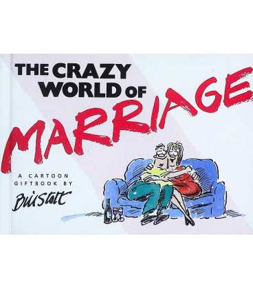 The Crazy World of Marriage