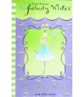 Whispering Wishes and Other Stories (Felicity Wishes)