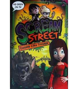 Looks Like Trouble (Scream Street)