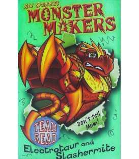 Electrotaur and Slashermite (Monster Makers)