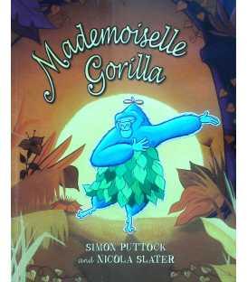 Mademoiselle Gorilla