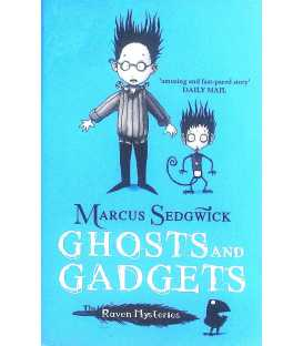 Ghosts and Gadgets (The Raven Mysteries)