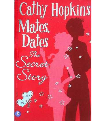 The Secret Story (Mates Dates)
