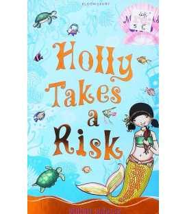 Holly Takes A Risk (Mermaid SOS)