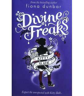 Divine Freaks (Kitty Slade)