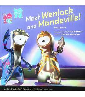 Meet Wenlock and Mandeville!