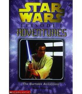 The Bartokk Assassins (Star Wars : Episode 1 Adventure)