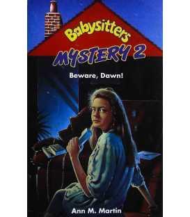 Beware, Dawn! (Babysitters Mystery 2)