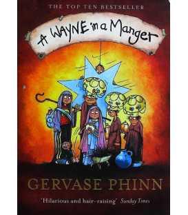 A Wayne in a Manger